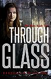 Through Glass: The Blue