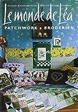 Le monde de Léa : Patchworks & broderies