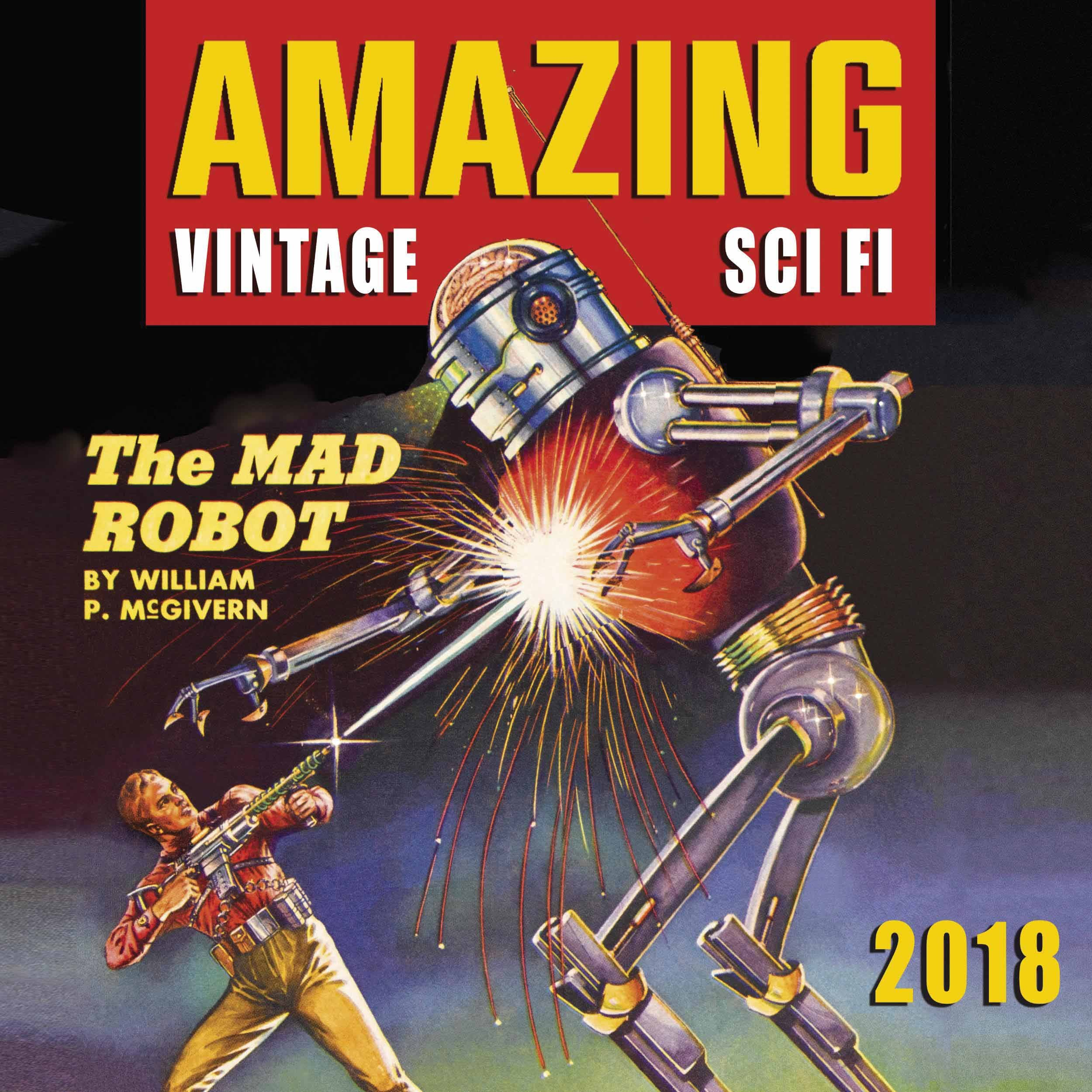 Amazing Vintage Sci Fi 2018 Calendar 9781848862746 Amazon Books
