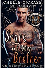 Scars of My Brother (CRMC Book 1) Kindle Edition