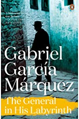 The General in His Labyrinth (Marquez 2014) Kindle Edition
