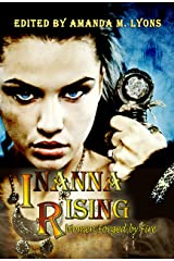 Inanna Rising: Women Forged by Fire Kindle Edition