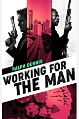 Working for the Man (Hardman Book 7) Kindle Edition
