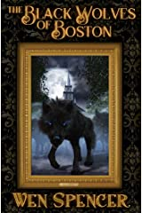 The Black Wolves of Boston Kindle Edition