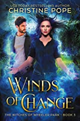 Winds of Change (The Witches of Wheeler Park Book 3) Kindle Edition