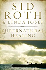 Supernatural Healing Kindle Edition