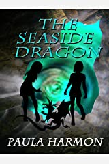 The Seaside Dragon (Laura and Jane adventures Book 1) Kindle Edition