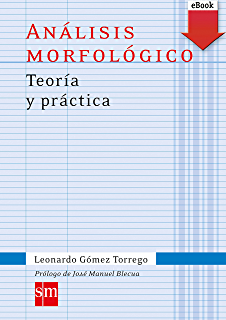 Análisis morfológico Teoría y práctica (Kindle) (Español Actual)