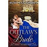 The Outlaw's Bride (Wyoming Book 1)