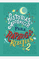 Histórias de adormecer para raparigas rebeldes - volume 2 (Portuguese Edition) Kindle Edition