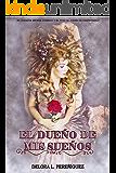 El dueño de mis sueños (Saga Éire 1) (Spanish Edition)