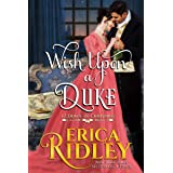 Wish Upon a Duke: A Regency Christmas Romance (12 Dukes of Christmas Book 3)
