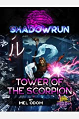 Shadowrun: Tower of the Scorpion: A Shadowrun Novella Kindle Edition