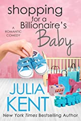 Shopping for a Billionaire's Baby Kindle Edition