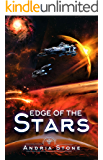 Edge Of The Stars: A Techno Thriller Science Fiction Novel (The Edge Book 2)