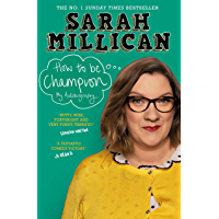 How to be Champion: The No.1 Sunday Times Bestselling Autobiography (English Edition)