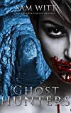 Ghost Hunters: A Pitchfork County Novella