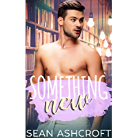 Something New (Something About Him Book 1) (English Edition)