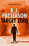 Target Zero (A Brady Hawk Novel Book 5)