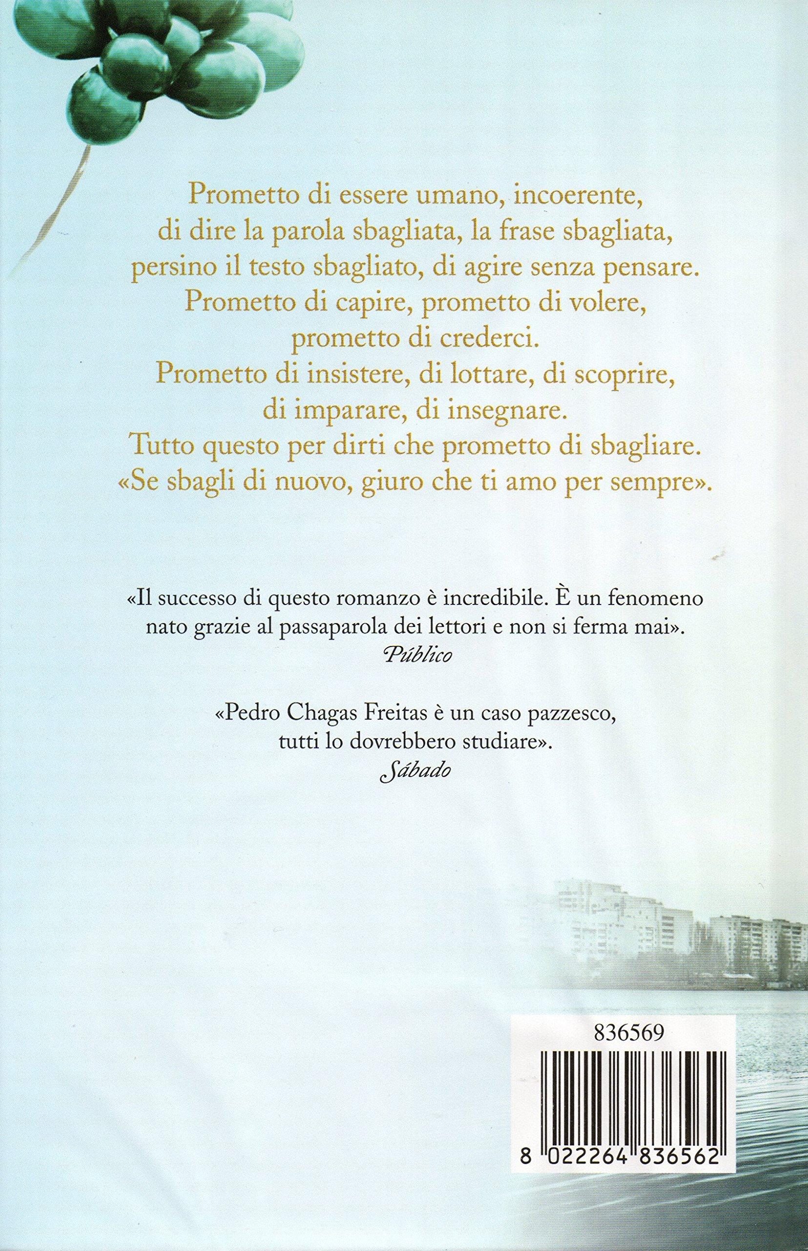 Amazon It Prometto Di Sbagliare Pedro Chagas Freitas Libri