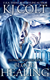 Blood Healing (The Healers of Meligna Book 2)
