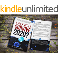 Did You Survive 2020?: Revisit the events of 2020, realize your role in the universe, claim your luck and empower…