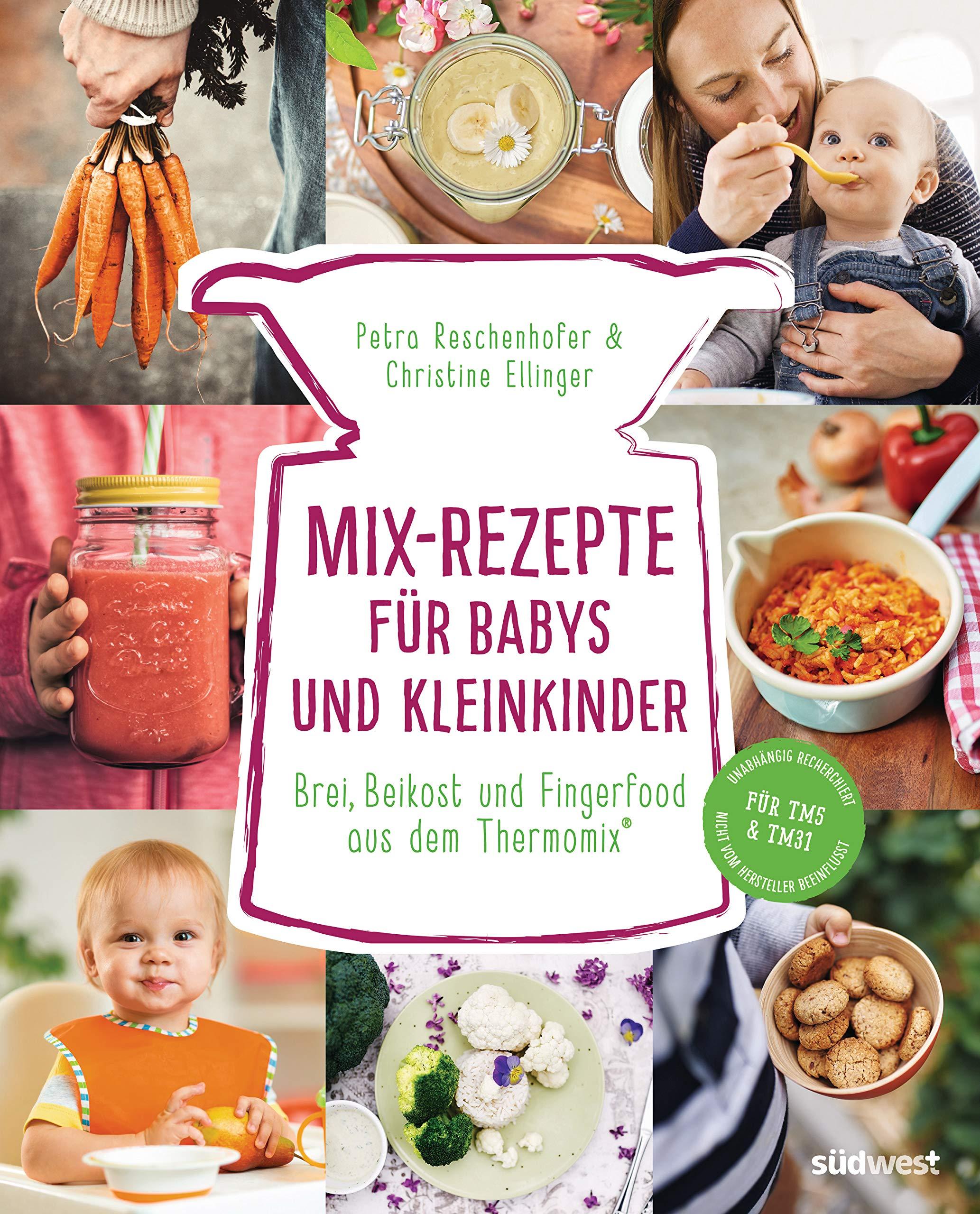 Mix Rezepte für Babys und Kleinkinder Brei, Beikost und ...