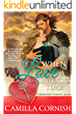 When Love Unlocks Time: A Tudor time travel novel (Marchant Dynasty Series Book 1)