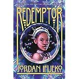 Redemptor (Raybearer Book 2)