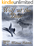 Wolf at the Door (Murphy's Law Mill City Stories)
