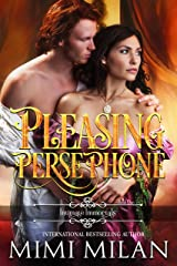 Pleasing Persephone (Intimate Immortals Book 1) Kindle Edition