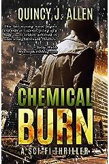 Chemical Burn: A Supernatural Vigilante Thriller (The Endgame Trilogy Book 1)