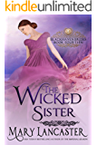 The Wicked Sister (Blackhaven Brides Book 14)