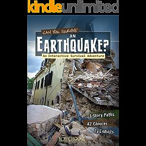 Can You Survive an Earthquake?: An Interactive Survival Adventure (You Choose: Survival)