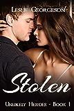 Stolen (Unlikely Heroes Book 1)