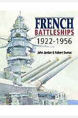 French Battleships 1922-1956 Kindle Edition