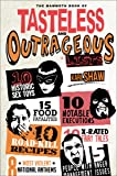The Mammoth Book of Tasteless and Outrageous Lists (Mammoth Books)