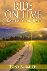 Ride on Time: Matters of the Heart Kindle Edition