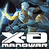 img - for X-O Manowar (2012- ) (Issues) (50 Book Series) book / textbook / text book