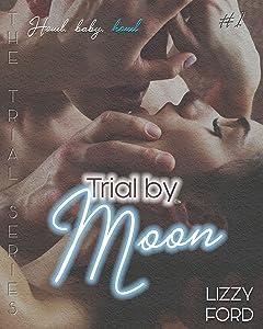 Trial by Moon (Trial Series Book 1)