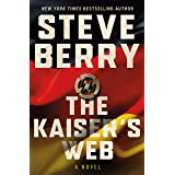 The Kaiser's Web: A Novel (Cotton Malone Book 16)