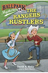 Ballpark Mysteries #12: The Rangers Rustlers Kindle Edition