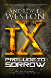 Prelude to Sorrow (The IX Series Book 3)