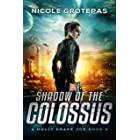 Shadow of the Colossus: A Steampunk Space Opera Adventure (Holly Drake Jobs Book 4)