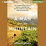 A Man and His Mountain: The Everyman Who Created