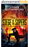 The Siege of the Supers (The First Superhero Book 2) (English Edition)