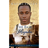 The Fair Magnolia: Jimmy's Story (The Livingston Legacy: Novella 4)