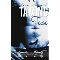 Taming the Tease (Stronghold Book 2) (English Edition)