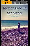 Memorias de un Ser Menor