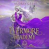 Evermore Academy: Winter: Evermore Academy, Book 1